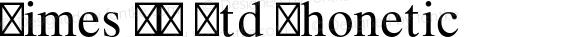 Times LT Std Phonetic Version 2.000 Build 1000