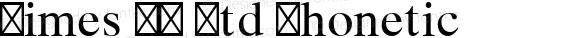 Times LT Std Phonetic Version 2.00 build 1000