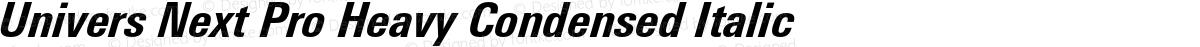 Univers Next Pro Heavy Condensed Italic
