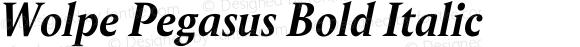 Wolpe Pegasus Bold Italic