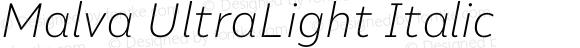 Malva UltraLight Italic