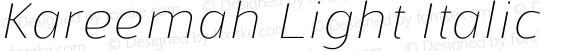 Kareemah Light Italic