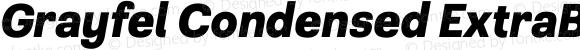Grayfel Condensed ExtraBold Italic