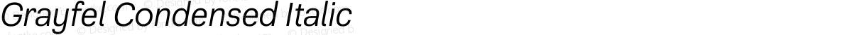 Grayfel Condensed Italic