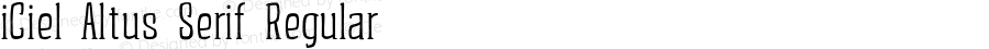 iCiel Altus Serif Regular Version 1.002 August 4, 2014