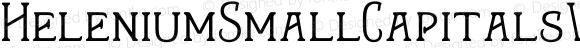 HeleniumSmallCapitalsW01-Rg Regular Version 1.00