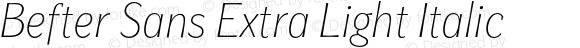 Befter Sans Extra Light Italic