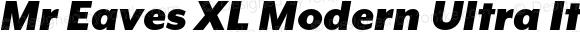 Mr Eaves XL Modern Ultra Italic