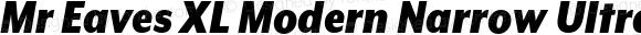 Mr Eaves XL Modern Narrow Ultra Italic