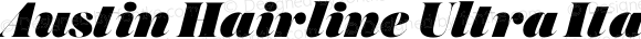 Austin Hairline Ultra Italic