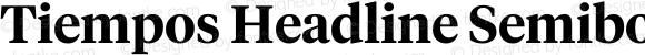 Tiempos Headline Semibold Version 1.002;0