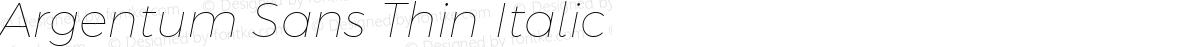 Argentum Sans Thin Italic