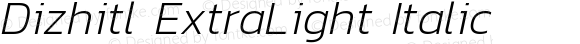 Dizhitl ExtraLight Italic