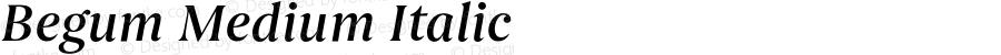 Begum Medium Italic Version 1.000