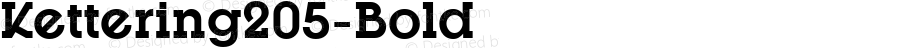 Kettering205-Bold ☞ Version 3.000;com.myfonts.easy.talbot.kettering-205.bold.wfkit2.version.45VH