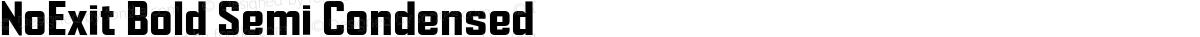 NoExit Bold Semi Condensed