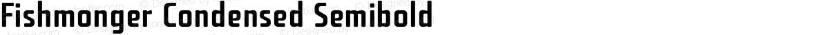 Fishmonger Condensed Semibold