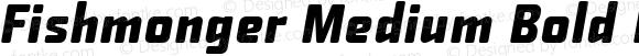 Fishmonger Medium Bold Italic