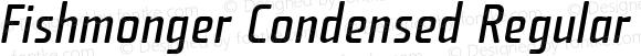 Fishmonger Condensed Regular Italic