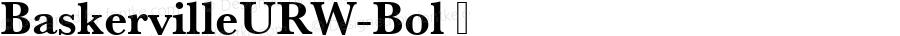 BaskervilleURW-Bol ☞ Version 1.10;com.myfonts.easy.urw.baskerville.urw-baskerville-t-bold.wfkit2.version.3pXs
