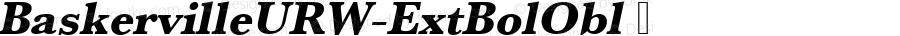 BaskervilleURW-ExtBolObl ☞ Version 1.10;com.myfonts.easy.urw.baskerville.urw-baskerville-t-extra-bold-oblique.wfkit2.version.3qr4