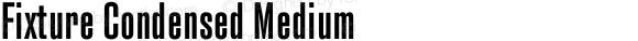 Fixture Condensed Medium