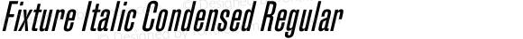 Fixture Italic Condensed Regular
