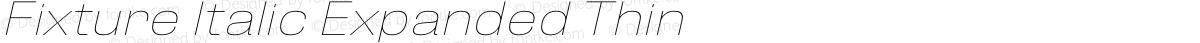 Fixture Italic Expanded Thin