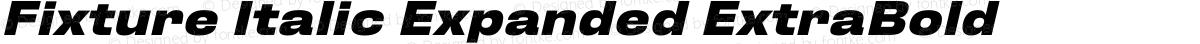 Fixture Italic Expanded ExtraBold