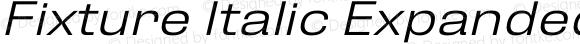 Fixture Italic Expanded Light
