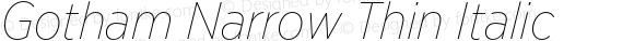 Gotham Narrow Thin Italic