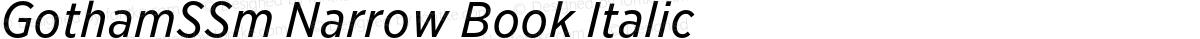 GothamSSm Narrow Book Italic