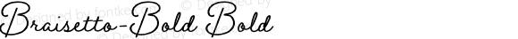 Braisetto-Bold Bold