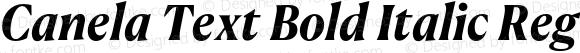 Canela Text Bold Italic
