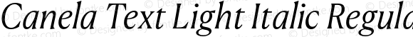 Canela Text Light Italic