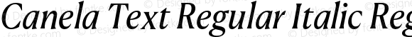 Canela Text Regular Italic