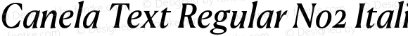 Canela Text Regular No2 Italic