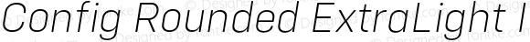 Config Rounded ExtraLight Italic
