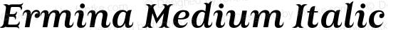 Ermina Medium Italic
