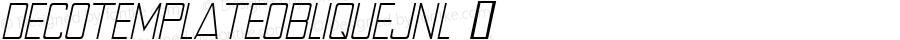 DecoTemplateObliqueJNL ☞ Version 1.000 - 2018 initial release;com.myfonts.easy.jnlevine.deco-template.oblique.wfkit2.version.597Z