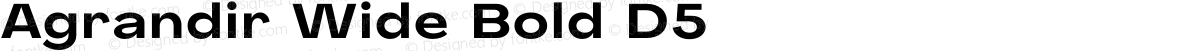 Agrandir Wide Bold D5