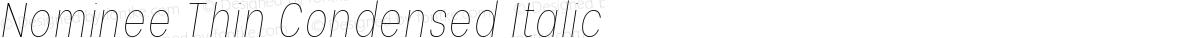 Nominee Thin Condensed Italic
