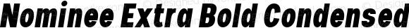 Nominee Extra Bold Condensed Italic