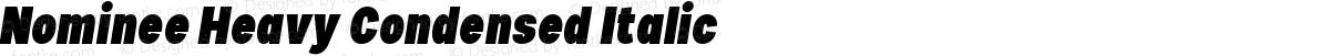 Nominee Heavy Condensed Italic
