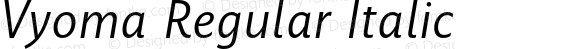 Vyoma Regular Italic