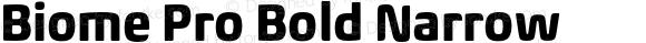 Biome Pro Bold Narrow