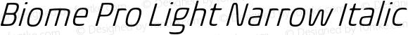 Biome Pro Light Narrow Italic