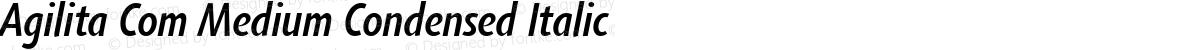 Agilita Com Medium Condensed Italic