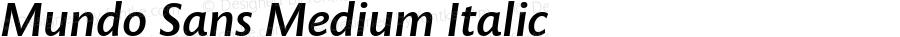 Mundo Sans Medium Italic Version 1.00
