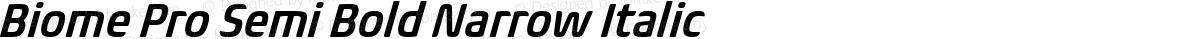 Biome Pro Semi Bold Narrow Italic